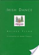 Arthur Flynn, Irish Dance